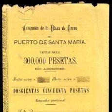 Coleccionismo Acciones Españolas: ACCIION PLAZA DE TOROS PUERTO SANTA MARIA, 50 PESETAS. 1877,78,79,80,81. 5 DIVIDENDO PASIVO. Lote 28938327