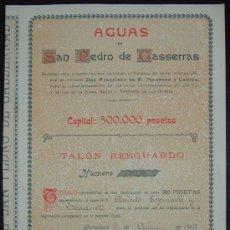 Coleccionismo Acciones Españolas: AGUAS DE SAN PEDRO DE CASSERRAS, BARCELONA (1903). Lote 30242905