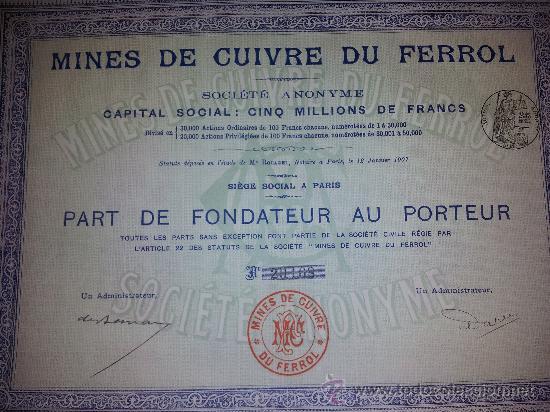 ACCION MINAS DE COBRE DE FERROL -PARTE DE FUNDADOR - A CORUÑA - GALICIA -1907 CUPONES (Coleccionismo - Acciones Españolas)