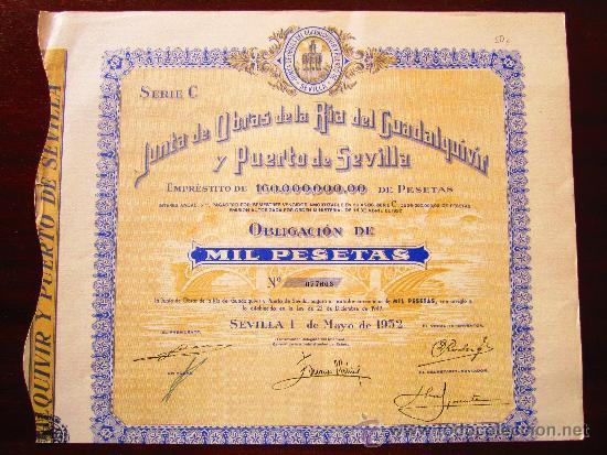 ACCIÓN JUNTA DE OBRAS DE LA RIA DEL GUADALQUIVIR Y PUERTO DE SEVILLA. SEVILLA, 1952 (Coleccionismo - Acciones Españolas)