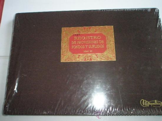 Coleccionismo Acciones Españolas: LIBRETA-LIBRO-MIQUELRIUS-REGISTRO DE PROVISIONES DE FONDOS Y SUPLIDOS-Mod.95-PRECINTADO-(11) - Foto 2 - 31918282