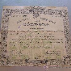 Coleccionismo Acciones Españolas: ACCIÓN EMPRESA DE MERCADOS DE CÓRDOBA S.A. 1894. Lote 32607787