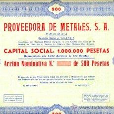 Coleccionismo Acciones Españolas: ACCION, PROVEEDORA DE METALES , VALENCIA 1956 ,LEER DESCRIPCION ,ORIGINAL, AC96. Lote 33487747