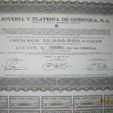 Coleccionismo Acciones Españolas: ACCION- JOYERIA Y PLATERIA DE GUERNICA,S.A.AGOSTO 1966. Lote 35125420