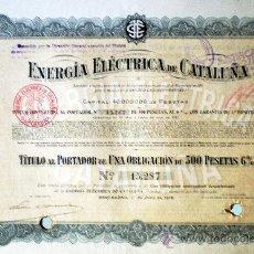 Coleccionismo Acciones Españolas: 1918.- TITULO OBLIGACION DE 500 PTS. AL 6 % DE ENERGIA ELECTRICA DE CATALUÑA. VERDE AZUL S/ SALMÓN.. Lote 37026718