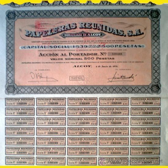 1976.- ACCION DE 500 PTS. DE PAPELERAS REUNIDAS, S.A. SEDE EN ALCOY. CON CUPONES. ORLA BEIG S/SALMÓN (Coleccionismo - Acciones Españolas)