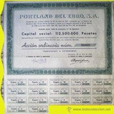 Coleccionismo Acciones Españolas: 1958.- ACCION DE 500 PTS. CAPITAL 112.500.000 PTAS. DE PORTLAND DEL EBRO, S.A. SEDE EN BARCELONA.. Lote 37080003