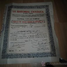 Coleccionismo Acciones Españolas: LA EDITORIAL CATOLICA EMISION DE 1921 ACCIONES ORDINARIAS DE 500 PESETAS(1953). Lote 49924642