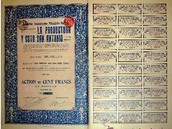 """1913.-ACTION DE 100 FR. DE S.A. MINERA BELGA """"LA PRODUCTORA Y COTO SAN ANTONIO"""". CTA.DE 30 CUPONES. (Coleccionismo - Acciones Españolas)"""