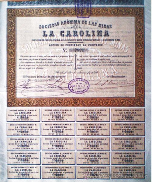 """1886.- ACCION PROPIEDAD AL PORTADOR DE LA S. A. DE LAS MINAS """"LA CAROLINA"""", COMPLETA CON 20 CUPONES. (Coleccionismo - Acciones Españolas)"""