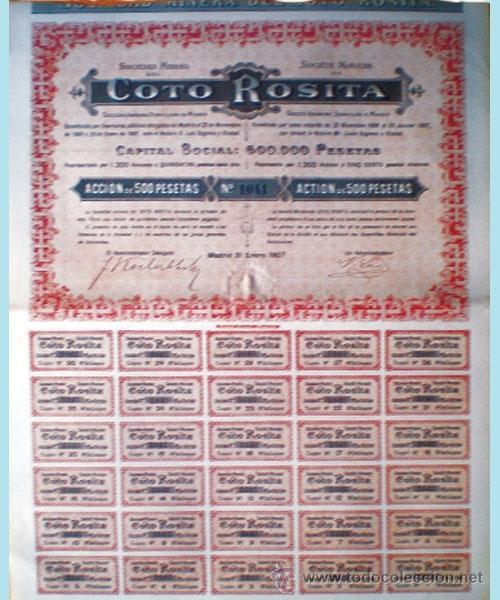 1907.- TITULO ACCION DE 500 PTS. DE LA SOCIEDAD MINERA DEL COTO ROSITA, S.A. CON LOS 30 CUPONES. (Coleccionismo - Acciones Españolas)