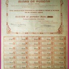 Coleccionismo Acciones Españolas: 1909.- ACCION PORTADOR LIBERADA DE 500 PTS. DE MINAS DE RUBENA, S.A. CON LOS 40 CUPONES, COMPLETA. Lote 38024501