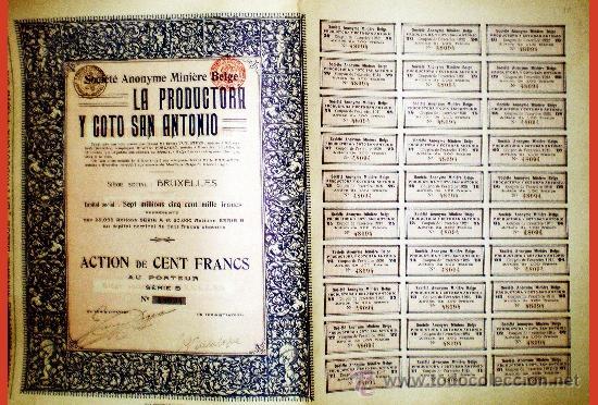 """Coleccionismo Acciones Españolas: 1913.-ACTION DE 100 FR. DE S.A. MINERA BELGA """"LA PRODUCTORA y COTO SAN ANTONIO"""". CTA.de 30 CUPONES. - Foto 2 - 37455961"""