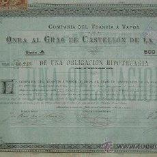 Collezionismo Azioni Spagnole: TRANVÍA A VAPOR DE ONDA AL GRAO DE CASTELLÓN DE LA PLANA (1889) EMISIÓN:1500 OBLIGACIONES. Lote 21005463