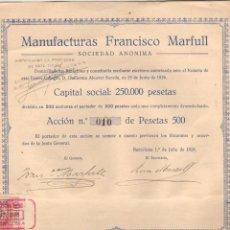 Coleccionismo Acciones Españolas: ACCION DE LAS MANUFACTURAS FRANCISCO MARFULL S.A. - BARCELONA JULIO 1926. Lote 42236439