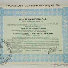 Coleccionismo Acciones Españolas: ACCIÓN ACCIÓN FINANCIERA, SA - 1000 PESETAS - AÑO 1977 - BARCELONA. Lote 43304462