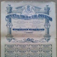 Coleccionismo Acciones Españolas: ACCION MINAS DE MICA DE VAL INFERNIO. CORDOBA. ACCI.DE CIEN PESETAS ORO. SAN SEBASTIAN 25.MARZO.1911. Lote 241874810