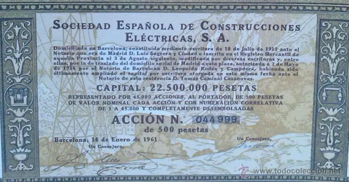 Coleccionismo Acciones Españolas: ACCION SOCIEDAD ESPAÑOLA DE CONSTRUCCIONES ELECTRICAS - BARCELONA 14-ENERO-1961 - Foto 2 - 45223237