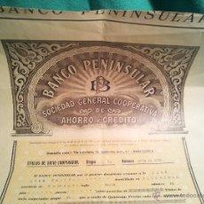 Coleccionismo Acciones Españolas: RARA ACCION BANCO PENINSULAR SOCIEDAD GENERAL COOPERATIVA DE AHORRO Y CREDITO 1930. Lote 45977588