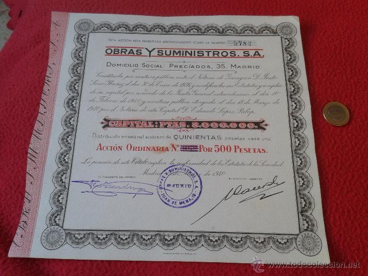 ANTIGUA ACCION DE 1940 OBRAS Y SUMINISTROS, S.A. DOMICILIO SOCIAL PRECIADOS, 35 MADRID ESCASA (Coleccionismo - Acciones Españolas)