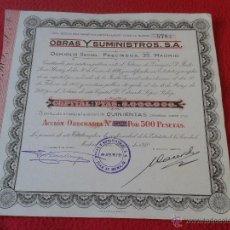 Coleccionismo Acciones Españolas: ANTIGUA ACCION DE 1940 OBRAS Y SUMINISTROS, S.A. DOMICILIO SOCIAL PRECIADOS, 35 MADRID ESCASA . Lote 46526688