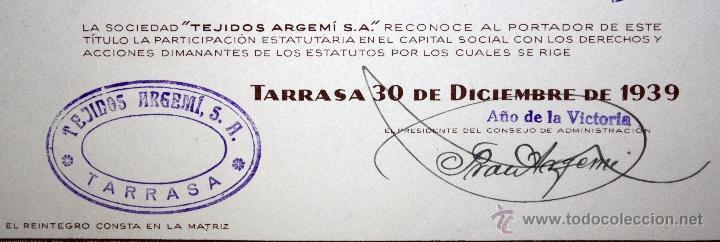 Coleccionismo Acciones Españolas: LOTE DE 47 ACCIONES DE TEJIDOS ARGEMI DEL AÑO 1939. TARRASSA - Foto 5 - 49301308