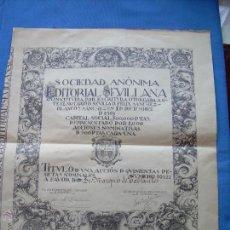 Coleccionismo Acciones Españolas: ACCION DE EDITORIAL SEVILLANA SOCIEDAD ANONIMA 1919. Lote 49380083
