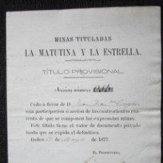 Coleccionismo Acciones Españolas: ACCIÓN MINERA LA MATUTINA Y LA ESTRELLA. ACCIÓN Nº 15. BAÑOS. 1877.. Lote 50189829