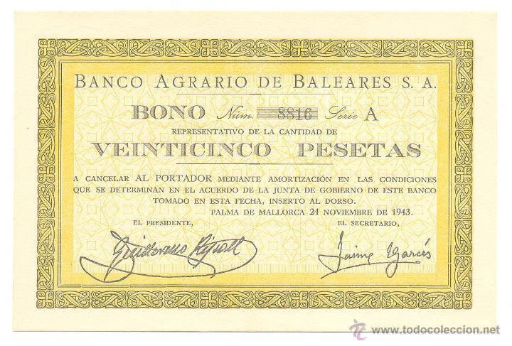 CARP ACC- 1943 BONO 25 PESETAS BANCO AGRARIO DE BALEARES S.A. PALMA DE MALLORCA (Coleccionismo - Acciones Españolas)