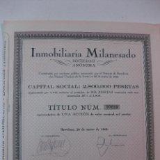 Coleccionismo Acciones Españolas: ACCION INMOBILIARIA MILANESADO. - VALOR NOMINAL ACCION 1000 PESETAS. BARCELONA, 28 MARZO 1949.. Lote 51073981