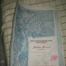 Coleccionismo Acciones Españolas: + INDUSTRIAS DEL CUERO ARMADO. AÑO 1904. ANTIGUA ACCION TZ.. Lote 51762184