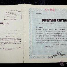 Coleccionismo Acciones Españolas: PREMSA CATALANA. BARCELONA. 1974.. Lote 52507371