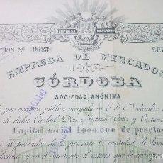 Coleccionismo Acciones Españolas: EMPRESA DE MERCADOS DE CORDOBA. LOTE DE 6 ACCIONES ORIGINALES 1894. Lote 55371168