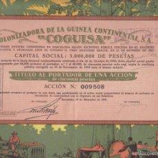 Coleccionismo Acciones Españolas: ACCION COMPAÑIA COLONIZADORA DE LA GUINEA CONTINENTAL BARCELONA DICIEMBRE 1930. Lote 56341289