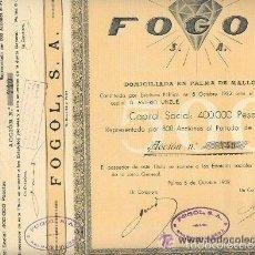 Coleccionismo Acciones Españolas: BARATO LOTE DE DIEZ ACCIONES DE 500 PESETAS FOGOL S.A. AÑO 1932 PALMA DE MALLORCA DIAMANTE JOYERIA. Lote 58325877
