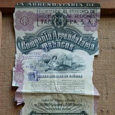 Coleccionismo Acciones Españolas: ACCION COMPAÑIA ARRENDATARIA DE TABACOS, GRANDE 47 X 22. Lote 58769484