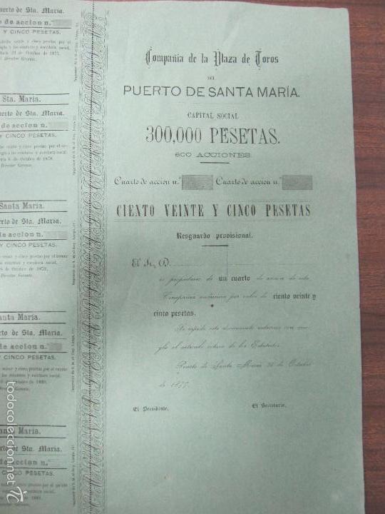 Coleccionismo Acciones Españolas: ACCION DE LA PLAZA DE TOROS DEL PUERTO SANTA MARIA. 1877. 39,5 X37 CM - Foto 2 - 60559099