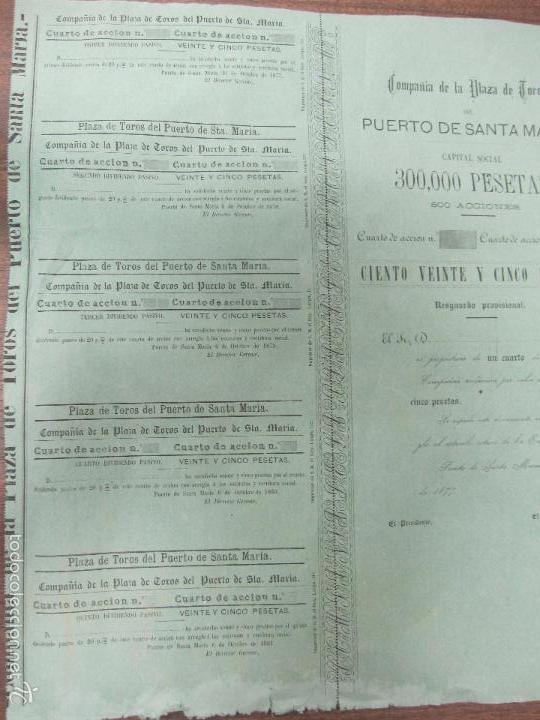 Coleccionismo Acciones Españolas: ACCION DE LA PLAZA DE TOROS DEL PUERTO SANTA MARIA. 1877. 39,5 X37 CM - Foto 3 - 60559099