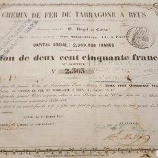 Coleccionismo Acciones Españolas: ACCION 250 FRANCOS FERROCARRIL TARRAGONA A REUS. 1855. Lote 69787615