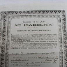 Coleccionismo Acciones Españolas: ACCION SOCIEDAD DE LA MINA MI ISABELITA, SIERRA ALMAGRERA, CUEVAS ALMERIA, 1887. Lote 71737531