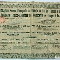 Coleccionismo Acciones Españolas: COMPAÑÍA FRANCO-ESPAÑOLA DEL FERROCARRIL DE TÁNGER A FEZ. Lote 72072743
