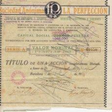 Coleccionismo Acciones Españolas: LA PERFECCIÓN. FABRICA DE ANISADOS, LICORES, BEBIDAS GASEOSAS Y LICORES. ACCIÓN DE 1917.. Lote 78830745