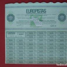 Coleccionismo Acciones Españolas: ACCION EUROPISTAS -1000 PTS - VERDE - DOMICILIADA MADRID -AÑO 1970 -COMPLETA 32 X 33 CM.....R-5087. Lote 79091687