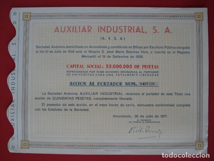 ACCION AUXILIAR INDUSTRIAL, S.A - 500 PTS.- AMOREBIETA -1971 - 23X31 CM. -NUMERADA 27126.. R-5091 (Coleccionismo - Acciones Españolas)
