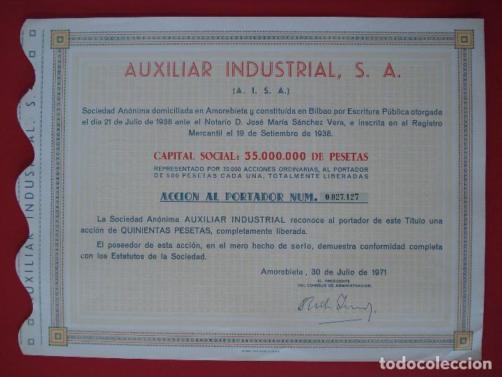 ACCION AUXILIAR INDUSTRIAL, S.A - 500 PTS.- AMOREBIETA -1971 - 23X31 CM. -NUMERADA 27127.. R-5092 (Coleccionismo - Acciones Españolas)