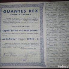 Coleccionismo Acciones Españolas: ACCION GUANTES REX. 1942. Lote 90538765