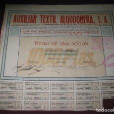 Coleccionismo Acciones Españolas: ACCION AUXILIAR TEXTIL ALGODONERA. 23 JUNIO 1925.. Lote 92704975