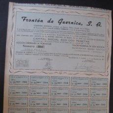 Coleccionismo Acciones Españolas: UNA ACCIÓN DEL FRONTÓN DE GUERNICA, S.A. EMITIDA EN GUERNICA Y LUNO EN EL AÑO 1951.. Lote 93243600
