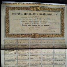 Coleccionismo Acciones Españolas: ACCIÓN 500 PTS. COMPAÑÍA ARRENDADORA INMOBILIARIA S.A. 1945. Lote 94207820