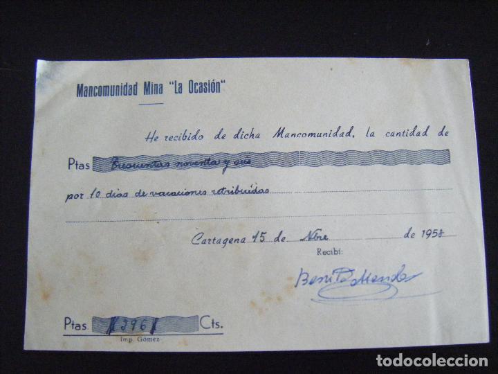 JML MINAS, RECIBÍ, RECIBO MANCOMUNIDAD MINA LA OCASIÓN, CARTAGENA 15 NOVIEMBRE DE 1958. MURCIA. (Coleccionismo - Acciones Españolas)